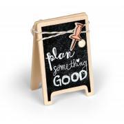 Plan Something Good Sign