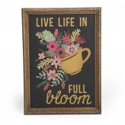Live Life In Full Bloom Frame #3