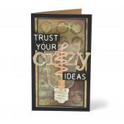 Trust Your Crazy Ideas Card