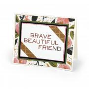 Brave Beautiful Friend Card