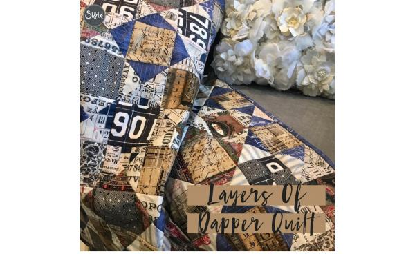 Layers Of Dapper Quilt