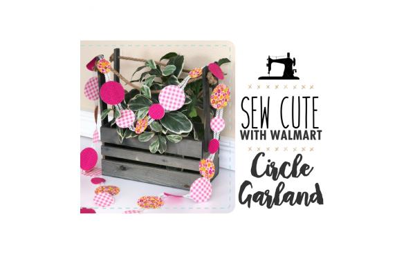 Sew Cute With Walmart: Circle Garland