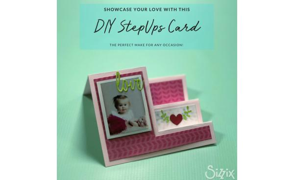 Showcase Your Love With This DIY Step-Ups™ Photo Card