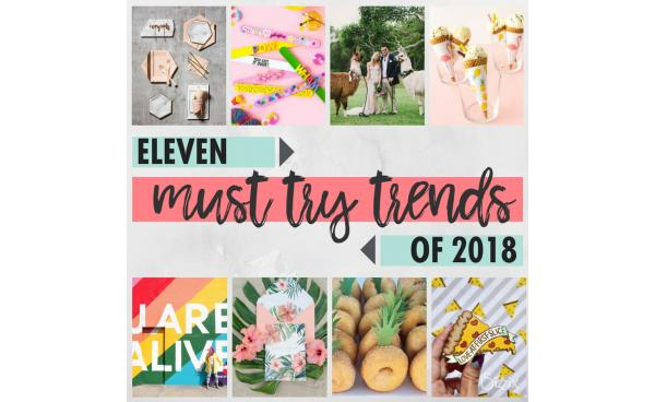 11 Must-Try Trends Of 2018