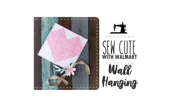 Sew Cute With Walmart: For the Love of Pink Wall Hanging